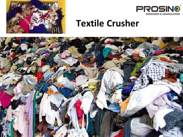 Textile Crusher Boon For Textile Waste Recycling Prosino