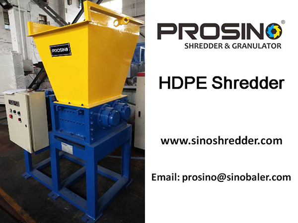 HDPE Shredder Machine, HDPE Granulator Machine - PROSINO