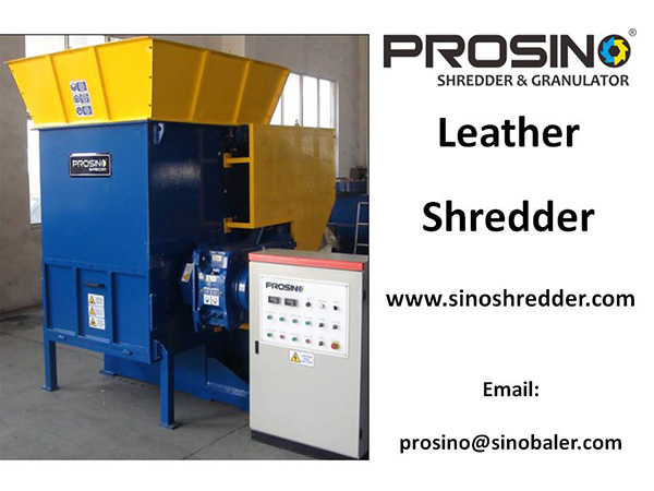 Leather Shredder Machine, Leather Shredding Machine - PROSINO