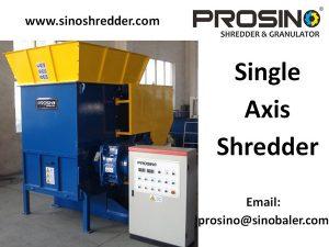Single Axis Shredder Machine, Single Axis Shredding Machine - PROSINO