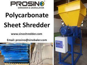 Polycarbonate Sheets Shredder, Polycarbonate Sheets Shredding Machine