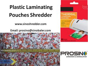 Plastic Laminating Pouches Shredder, Plastic Laminated Pouch Shredder