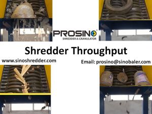Shredder Throughput, Shredder Output, Shredder Capacity - PROSINO