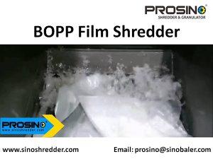 BOPP Film Shredder Machine, BOPP Film Shredding Machine - PROSINO